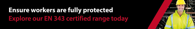 Ensure workers are full protected, explore our EN 343 certified range today