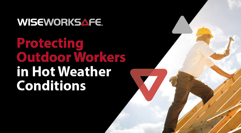 Protecting outdoor workers in hot weather conditions