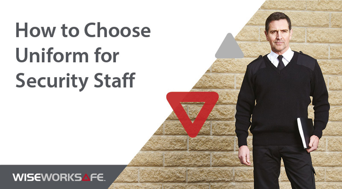 How to choose uniform for security staff