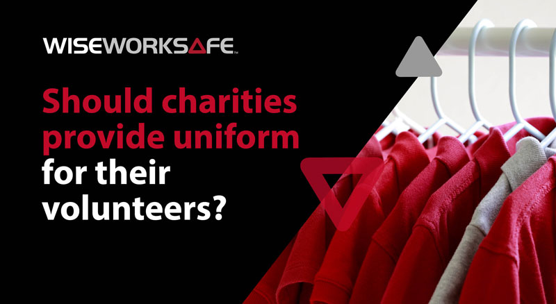 Should charities provide uniform for their volunteers?