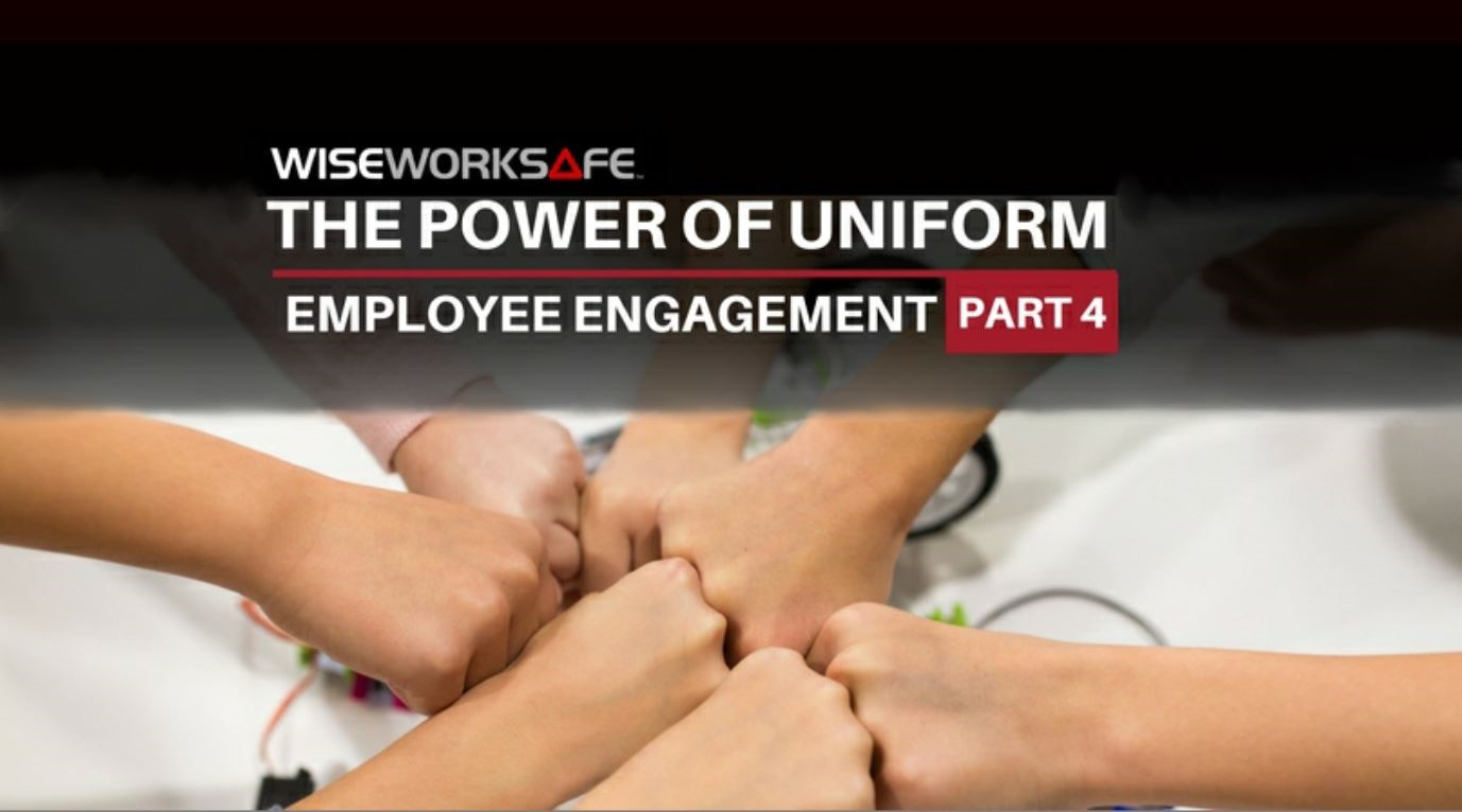 The Power of Uniform Part 4_ Employee Engagement